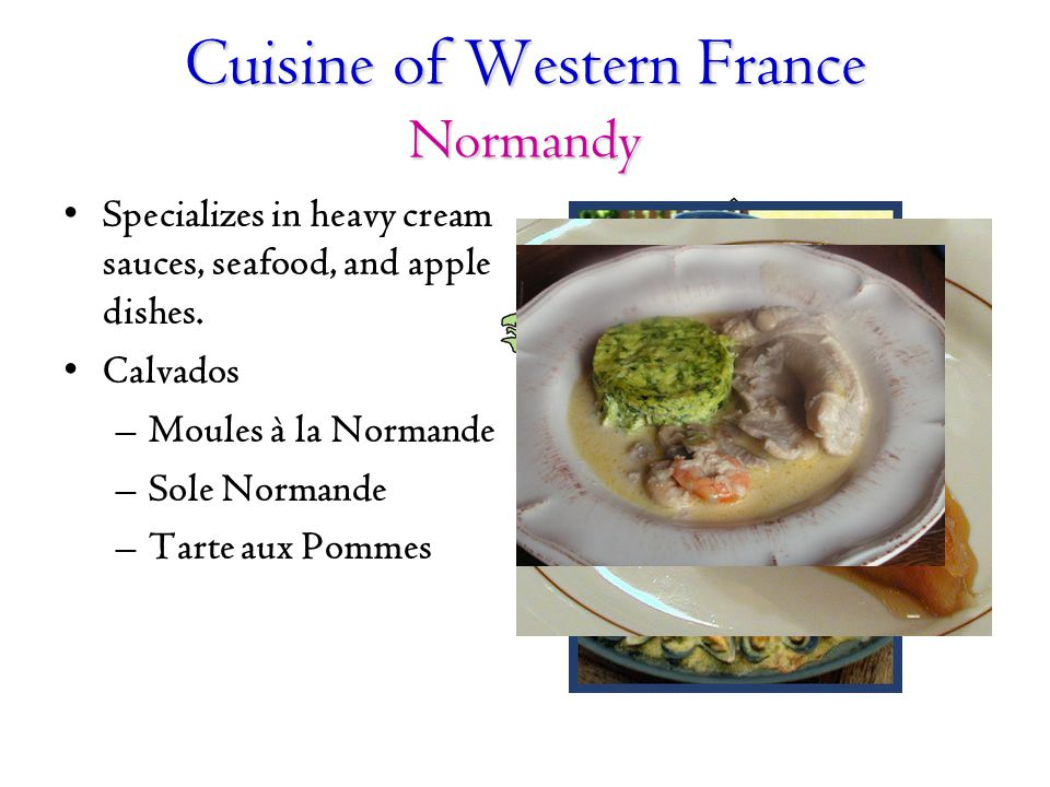 Cuisine of Western France Normandy