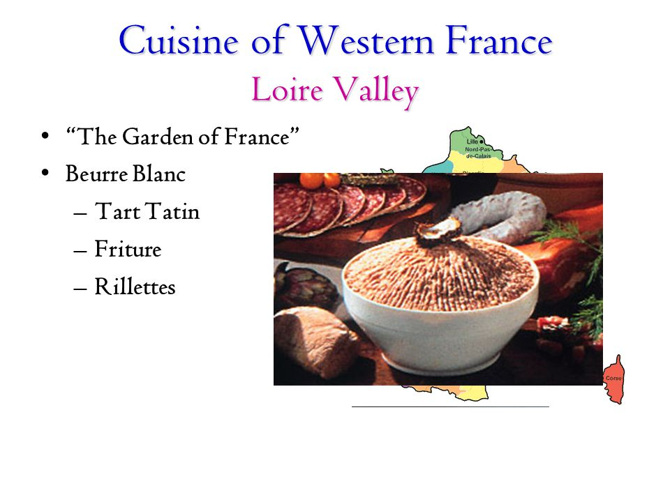Cuisine of Western France Loire Valley
