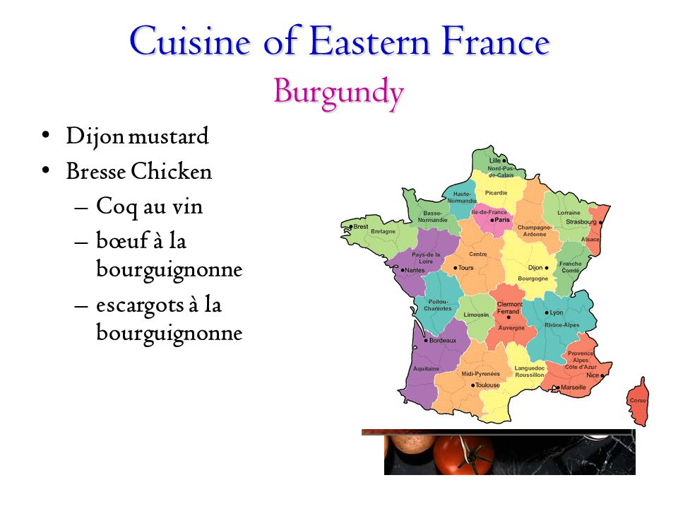 Cuisine of Eastern France Burgundy