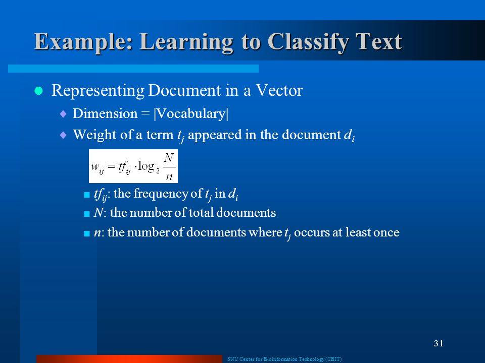 Example: Learning to Classify Text