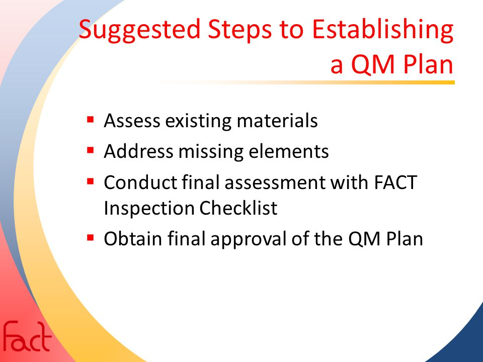 Suggested Steps to Establishing a QM Plan