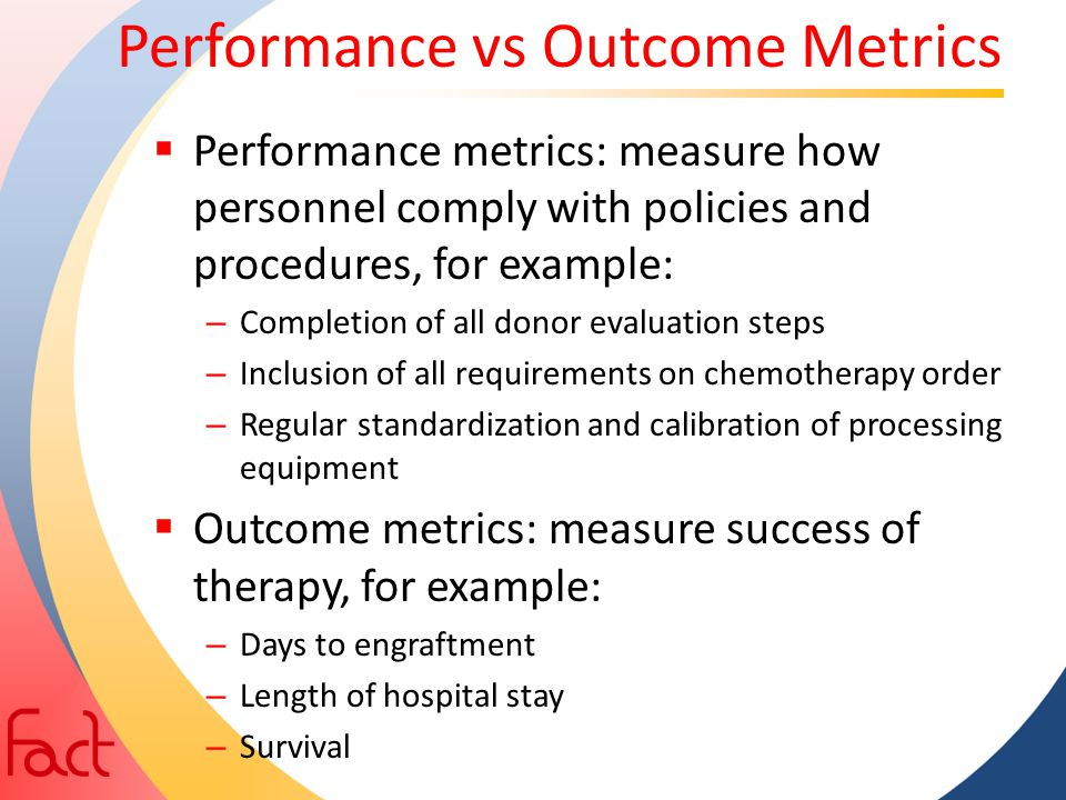 Performance vs Outcome Metrics