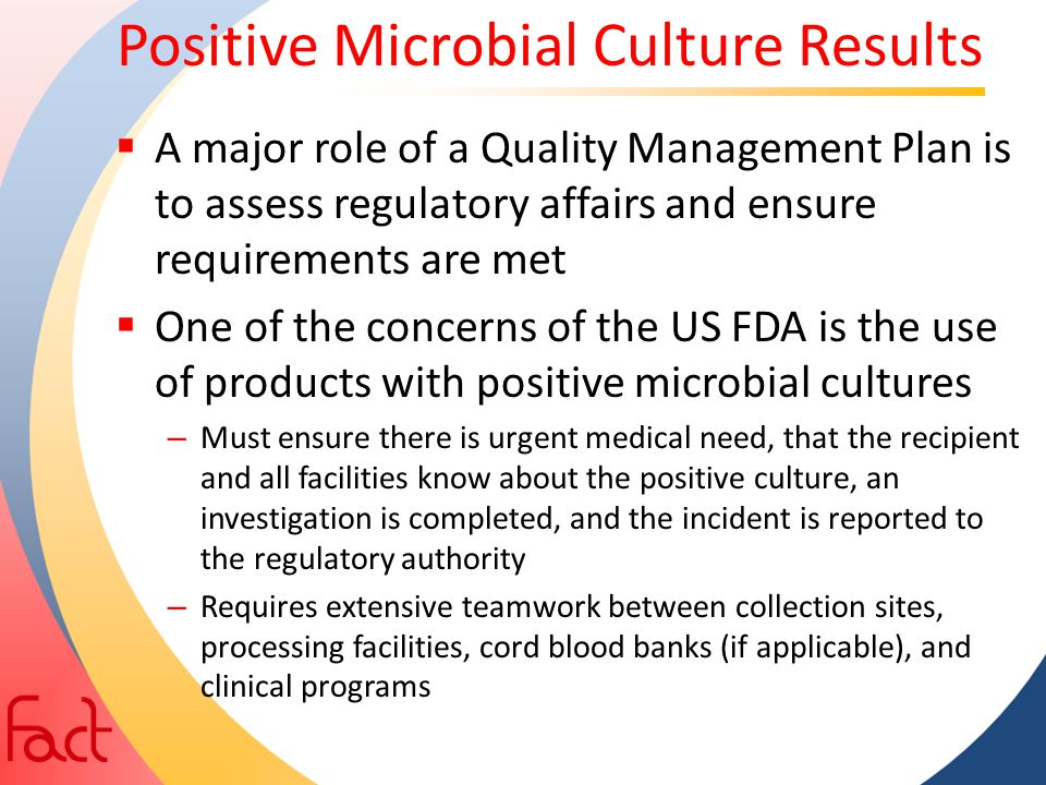Positive Microbial Culture Results