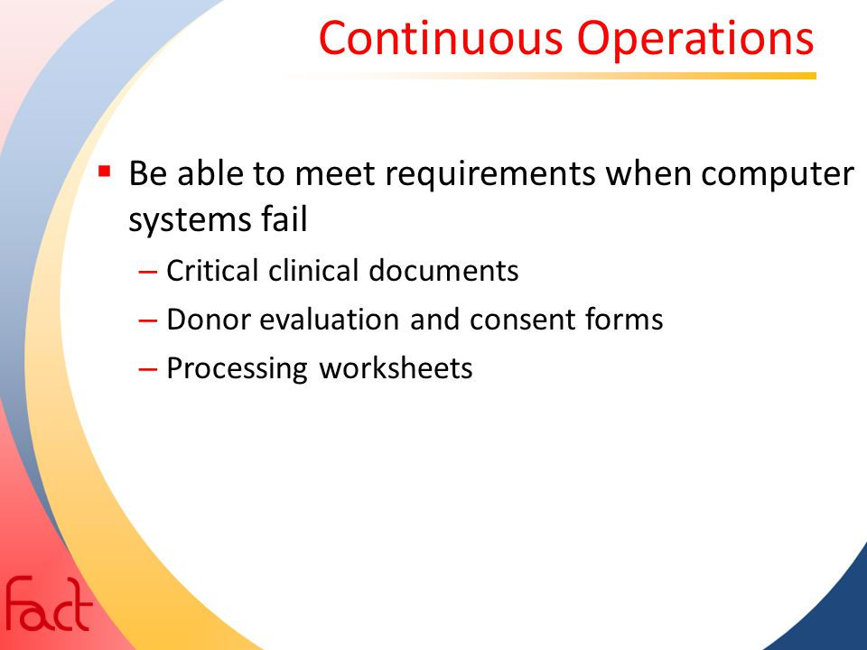 Continuous Operations