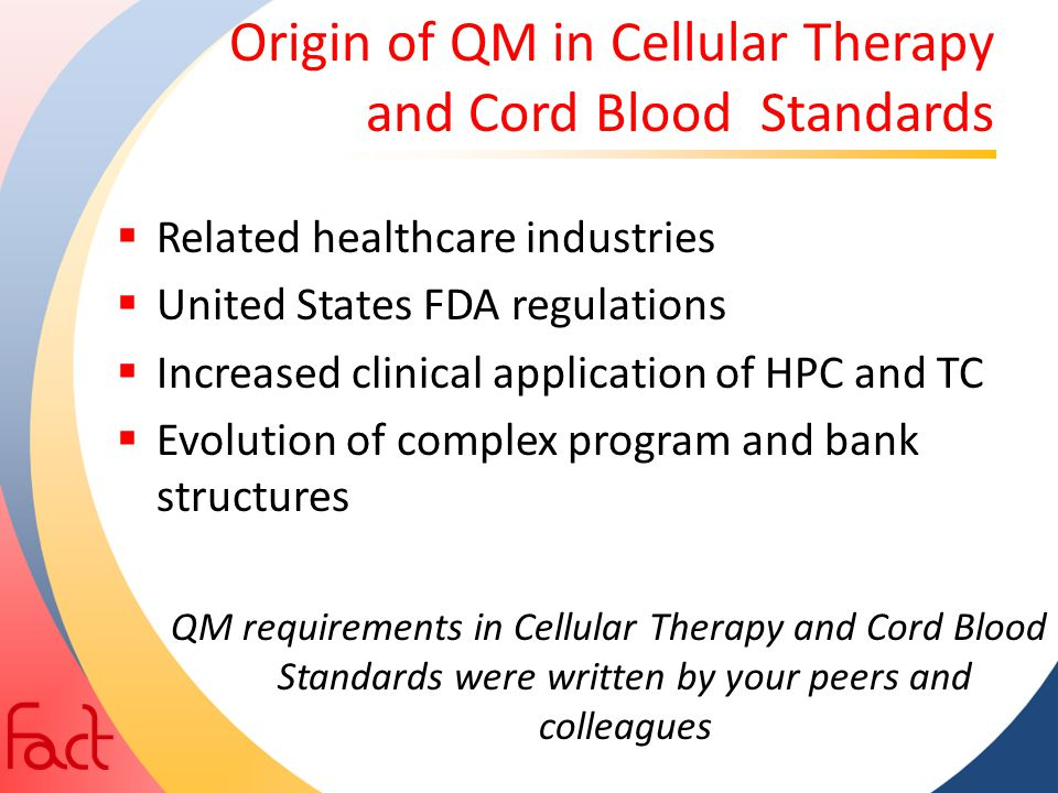 Origin of QM in Cellular Therapy and Cord Blood Standards