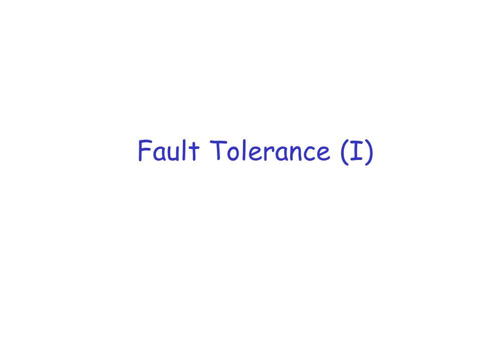 Fault Tolerance (I)