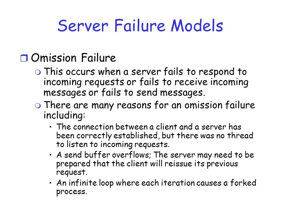 Server Failure Models Omission Failure