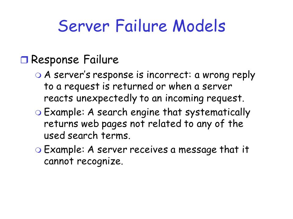 Server Failure Models Response Failure