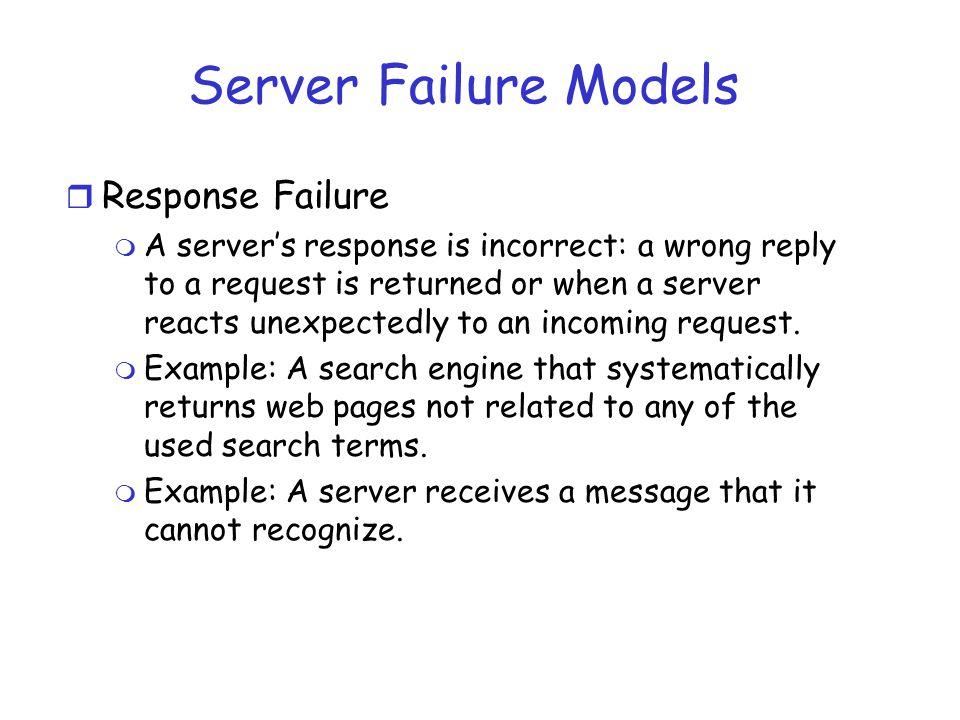 Server Failure Models Response Failure