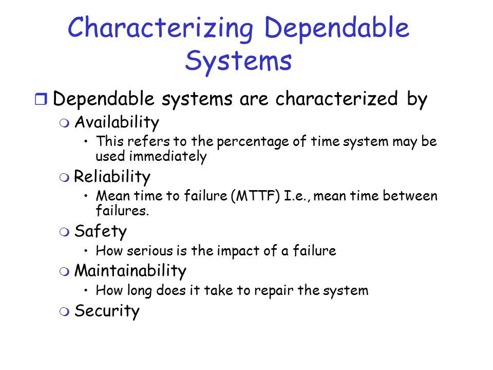 Characterizing Dependable Systems