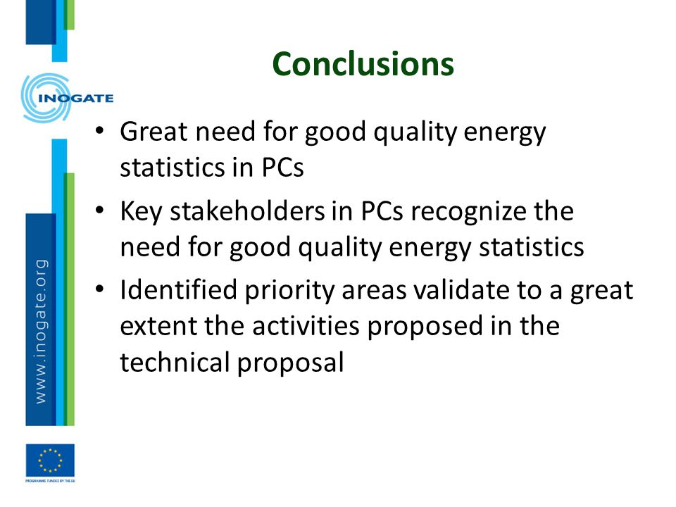 Conclusions Great need for good quality energy statistics in PCs