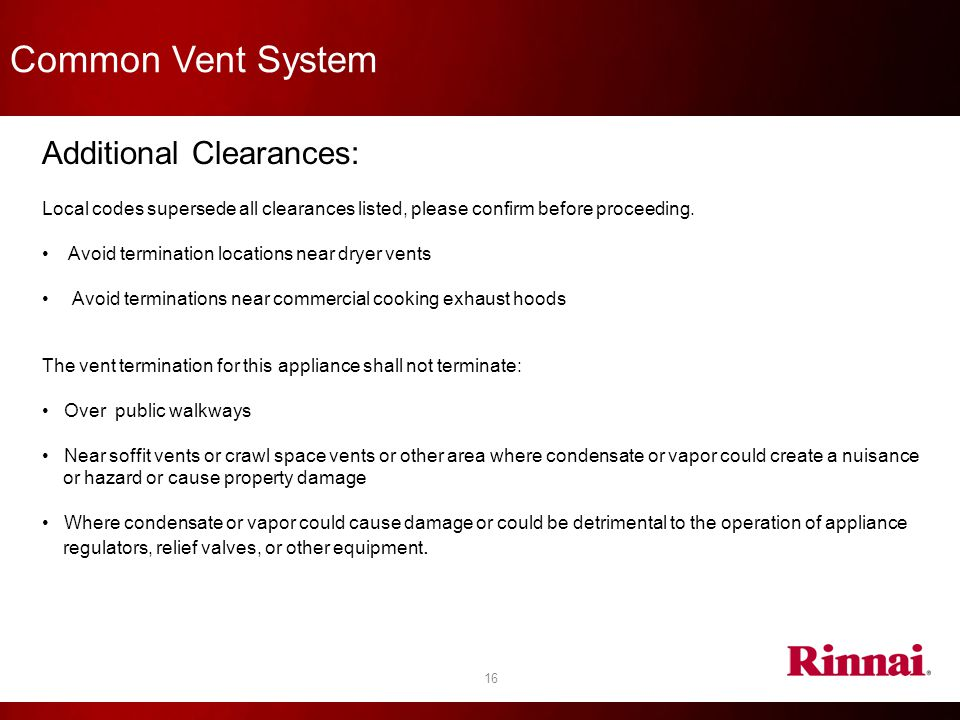 Common Vent System Additional Clearances: