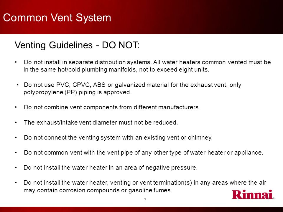 Common Vent System Venting Guidelines - DO NOT: