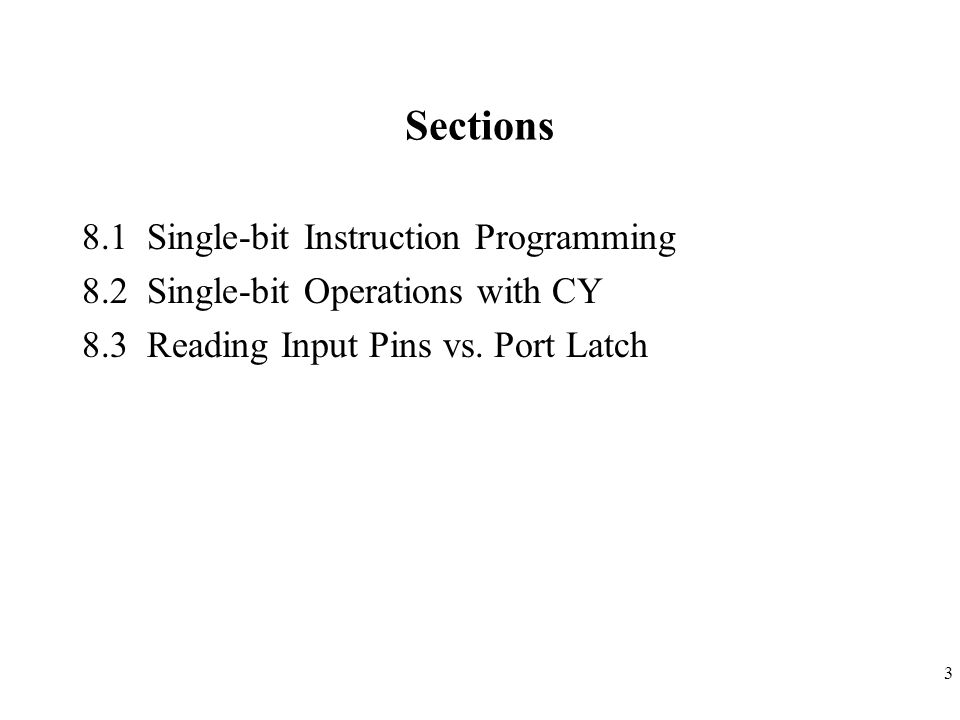 Sections 8.1 Single-bit Instruction Programming