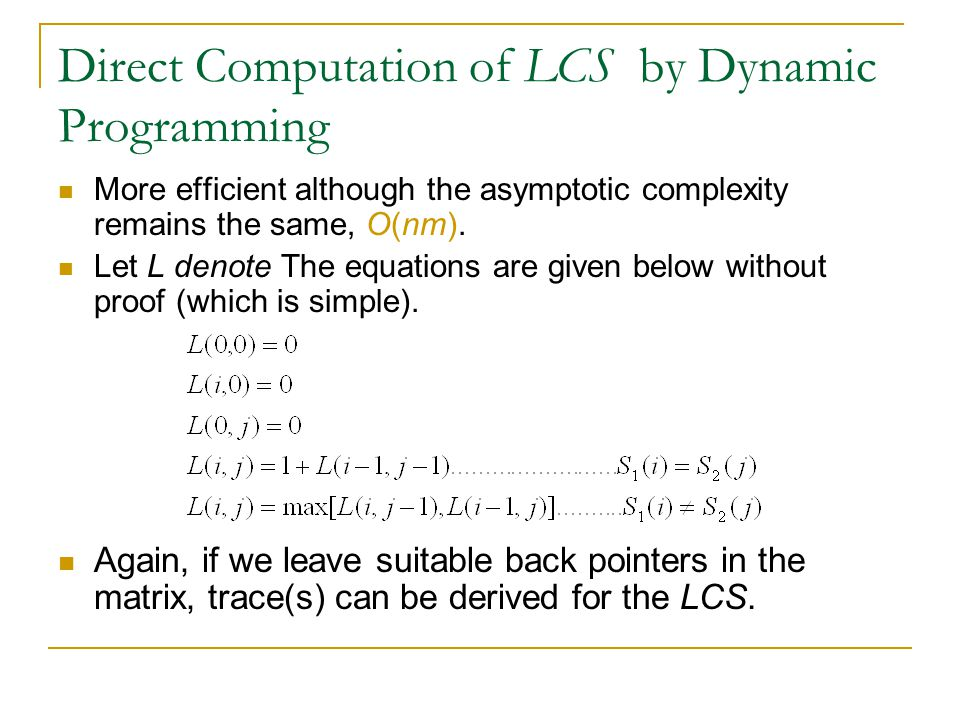 Direct Computation of LCS by Dynamic Programming