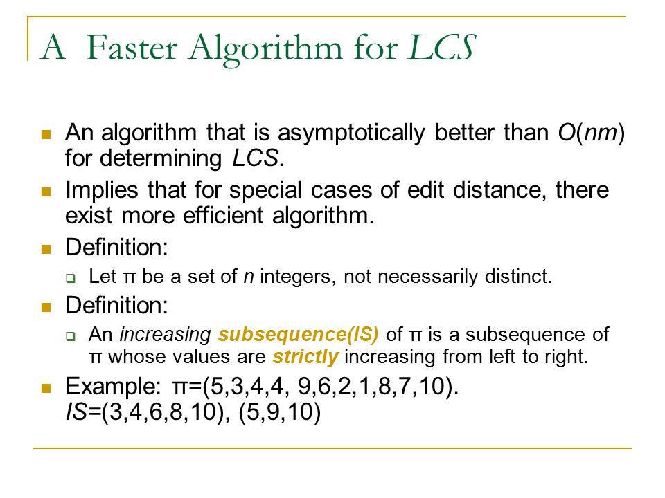 A Faster Algorithm for LCS