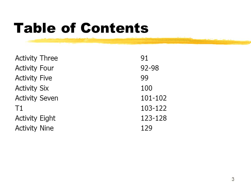 Table of Contents Activity Three 91 Activity Four 92-98