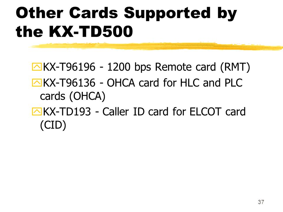 Other Cards Supported by the KX-TD500