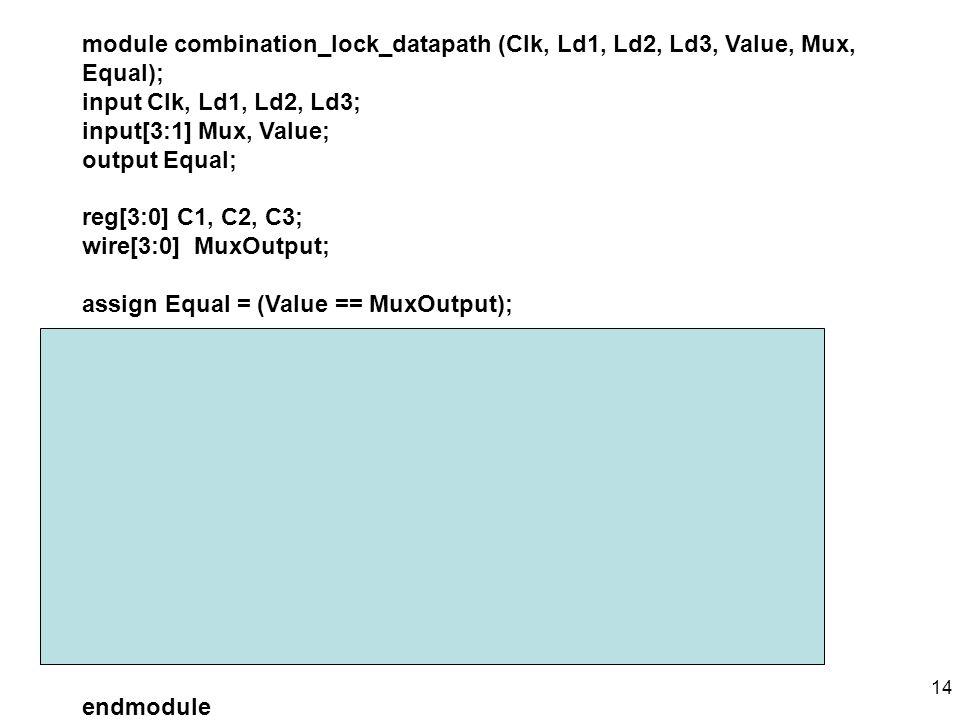 module combination_lock_datapath (Clk, Ld1, Ld2, Ld3, Value, Mux, Equal);