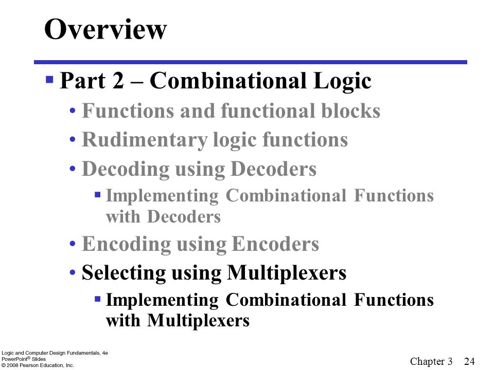 Overview Part 2 – Combinational Logic Functions and functional blocks