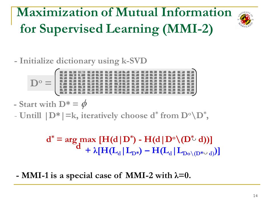 Maximization of Mutual Information for Supervised Learning (MMI-2)