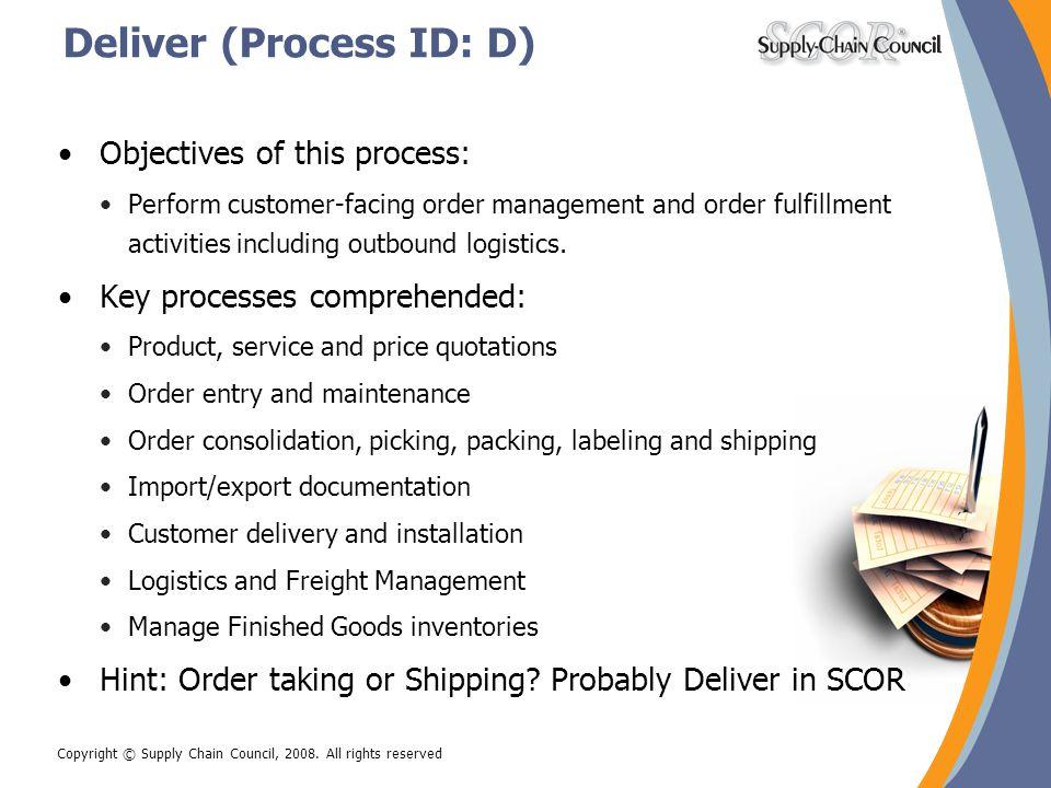 Deliver (Process ID: D)