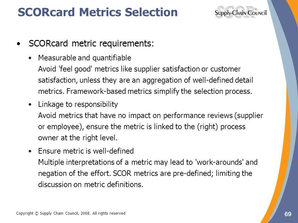 SCORcard Metrics Selection