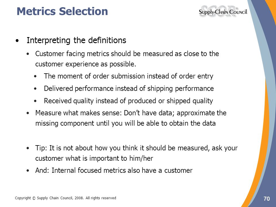 Metrics Selection Interpreting the definitions