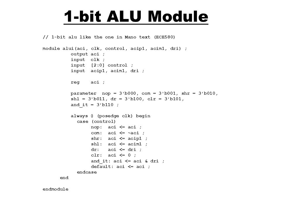 1-bit ALU Module // 1-bit alu like the one in Mano text (ECE580)