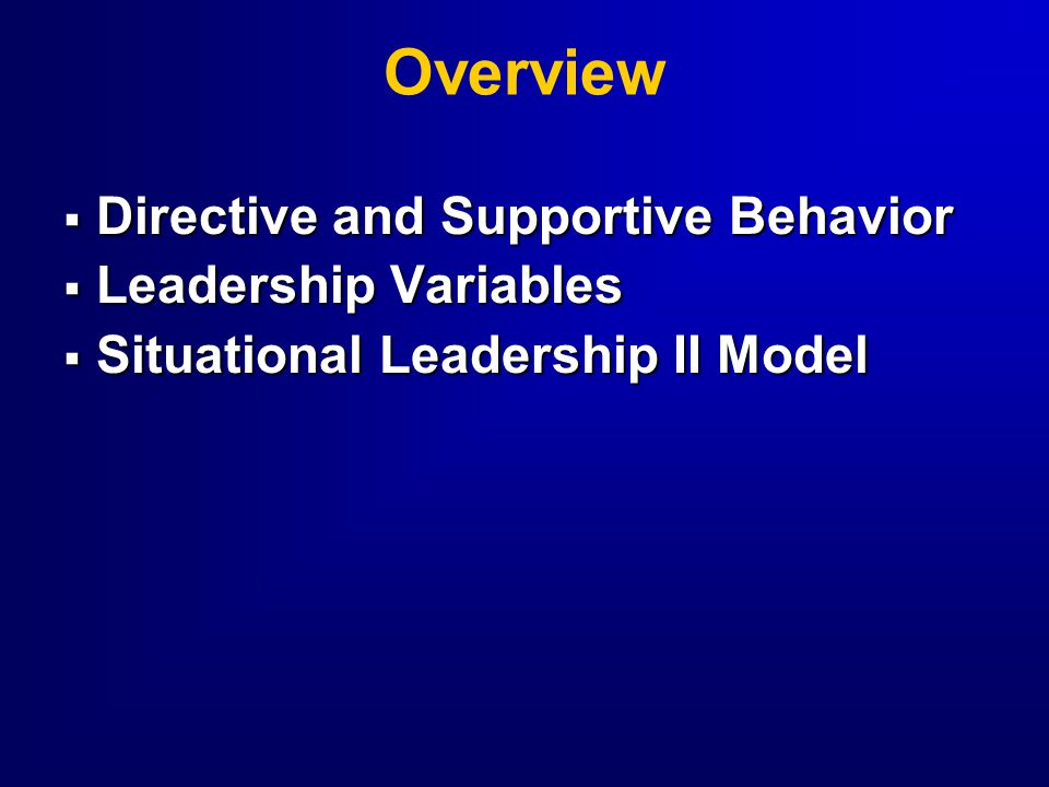 Overview Directive and Supportive Behavior Leadership Variables