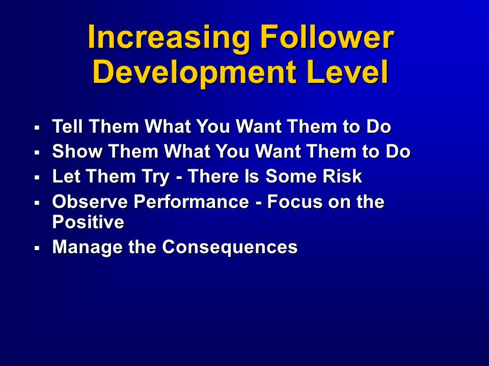 Increasing Follower Development Level