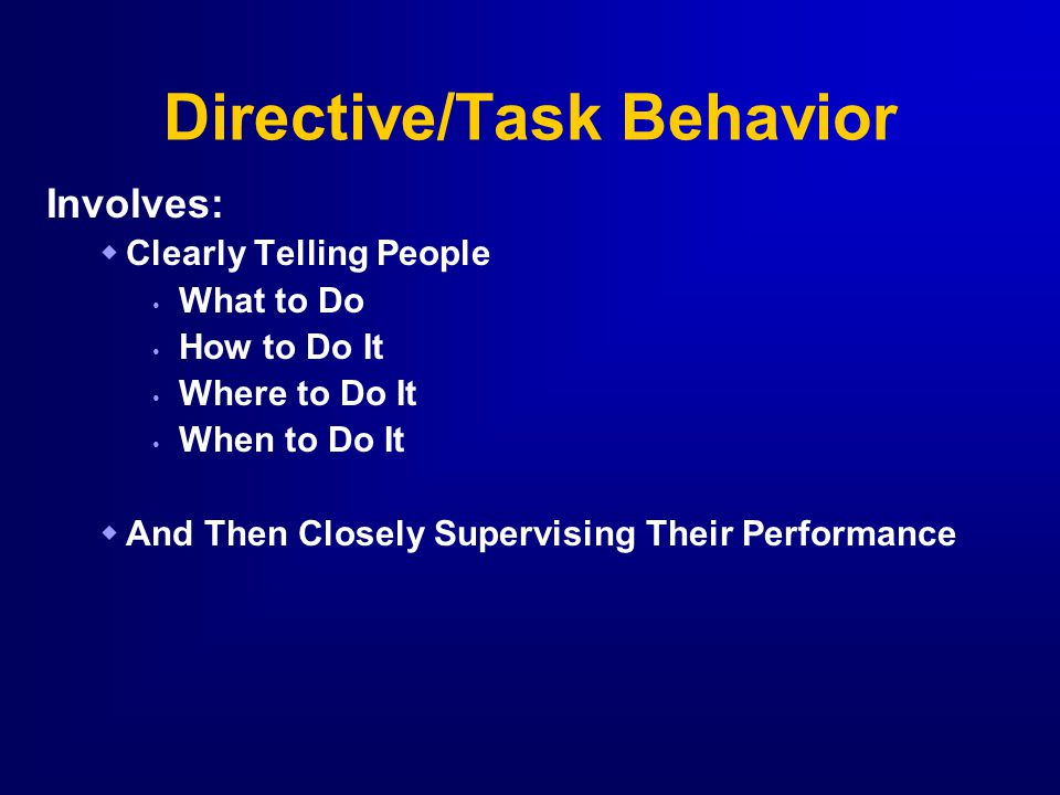 Directive/Task Behavior