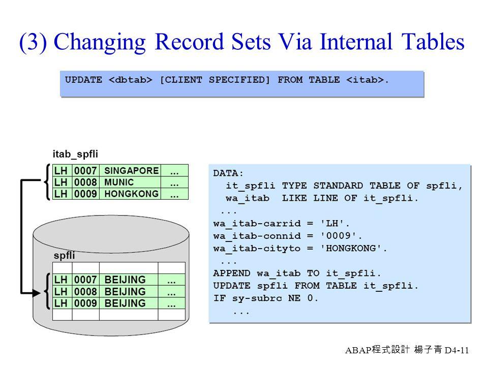 (3) Changing Record Sets Via Internal Tables