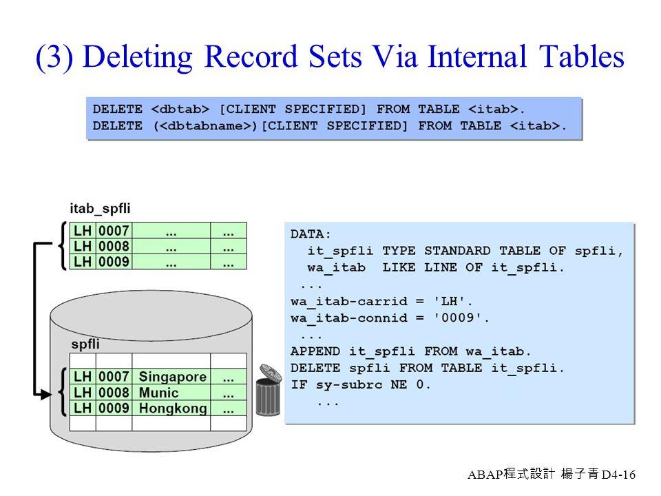 (3) Deleting Record Sets Via Internal Tables