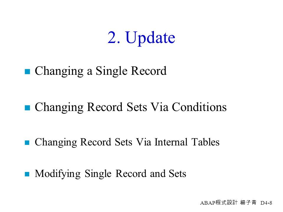 2. Update Changing a Single Record Changing Record Sets Via Conditions