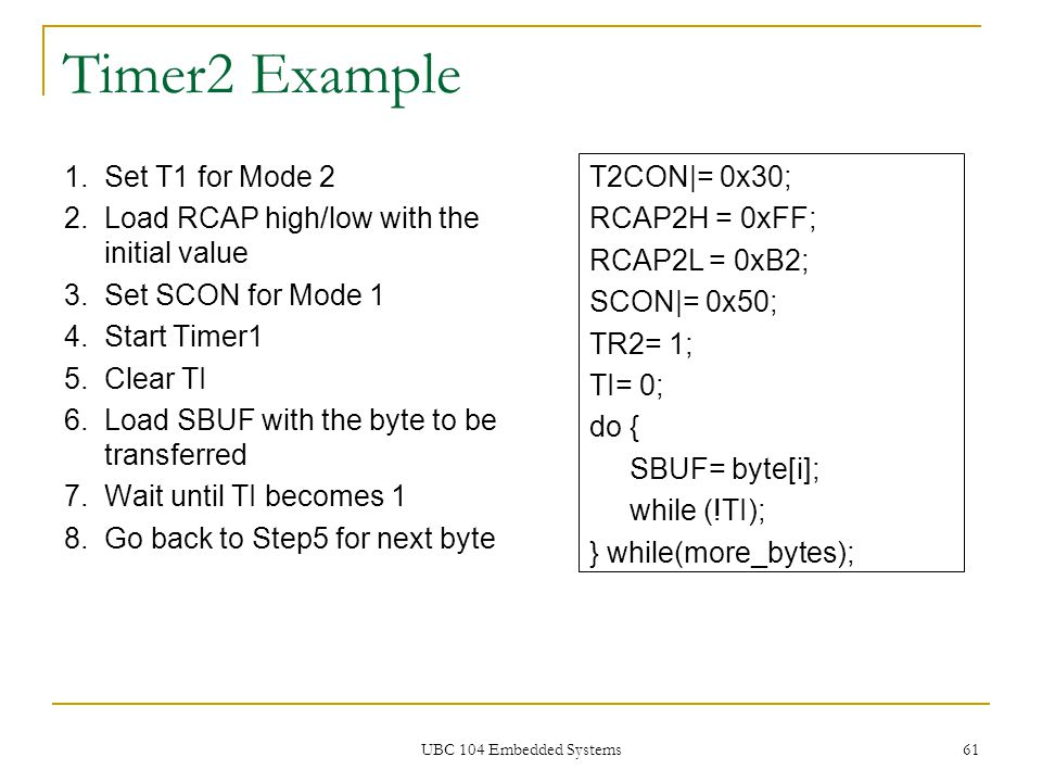 Timer2 Example Set T1 for Mode 2