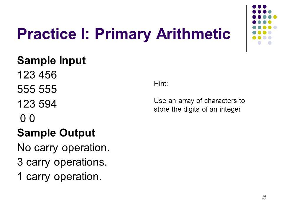 Practice I: Primary Arithmetic