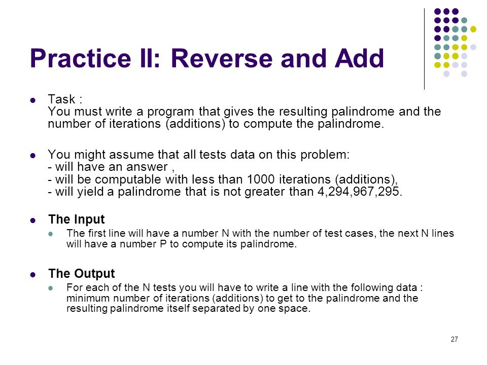 Practice II: Reverse and Add