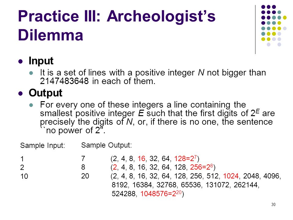 Practice III: Archeologist's Dilemma