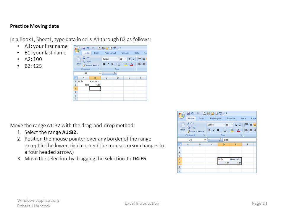 In a Book1, Sheet1, type data in cells A1 through B2 as follows: