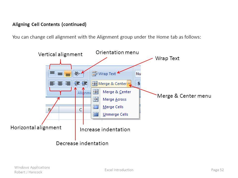 Orientation menu Vertical alignment Wrap Text Merge & Center menu