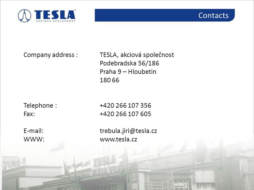 Contacts Kontakty Company address : TESLA, akciová společnost