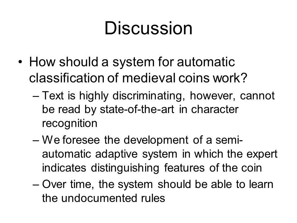 Discussion How should a system for automatic classification of medieval coins work