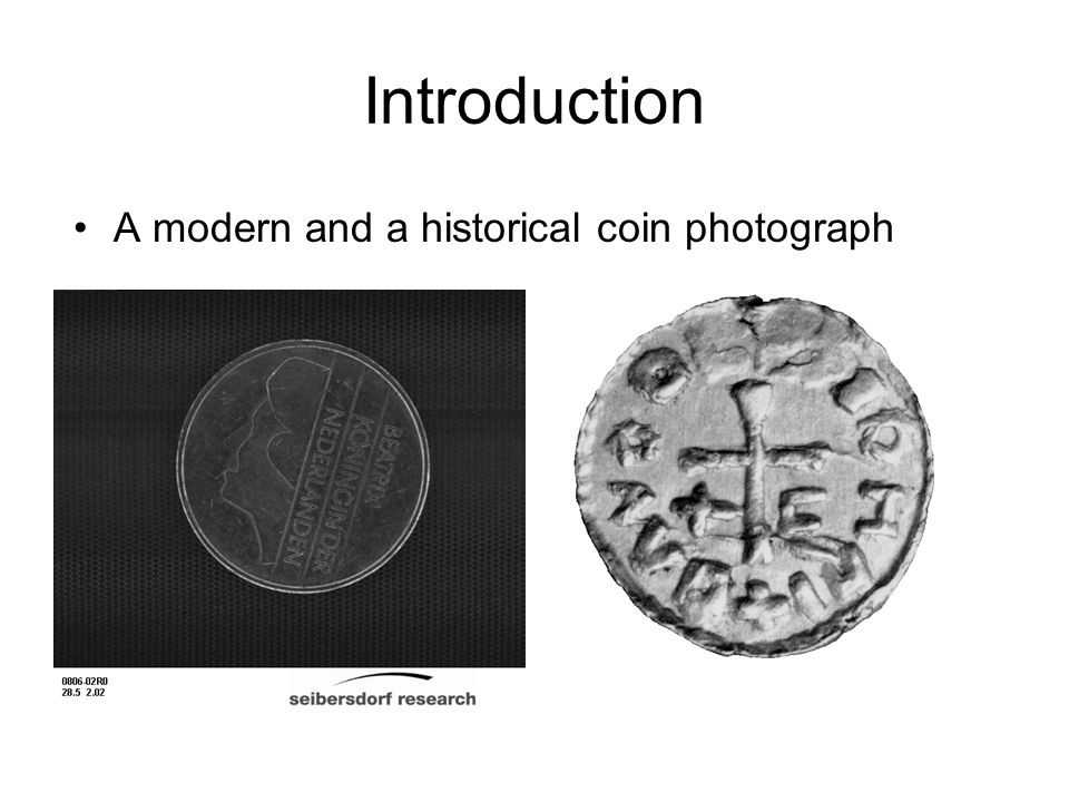 Introduction A modern and a historical coin photograph