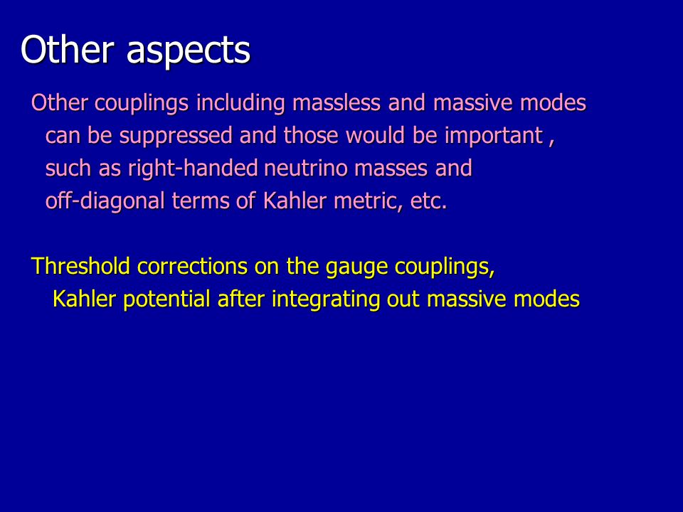 Other aspects Other couplings including massless and massive modes