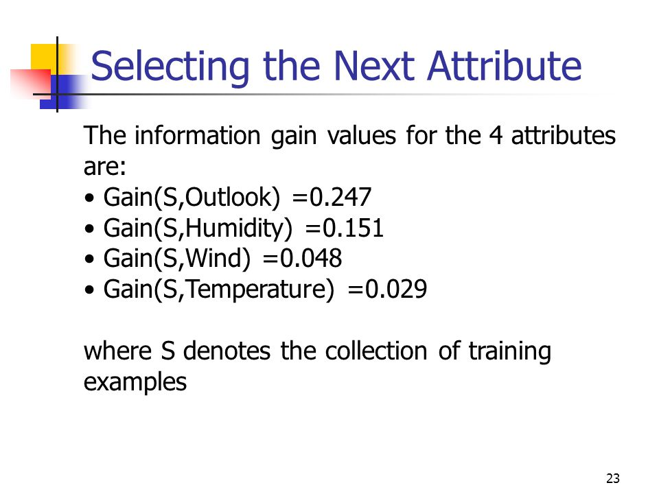 Selecting the Next Attribute