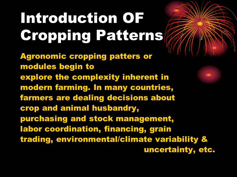 Introduction OF Cropping Patterns