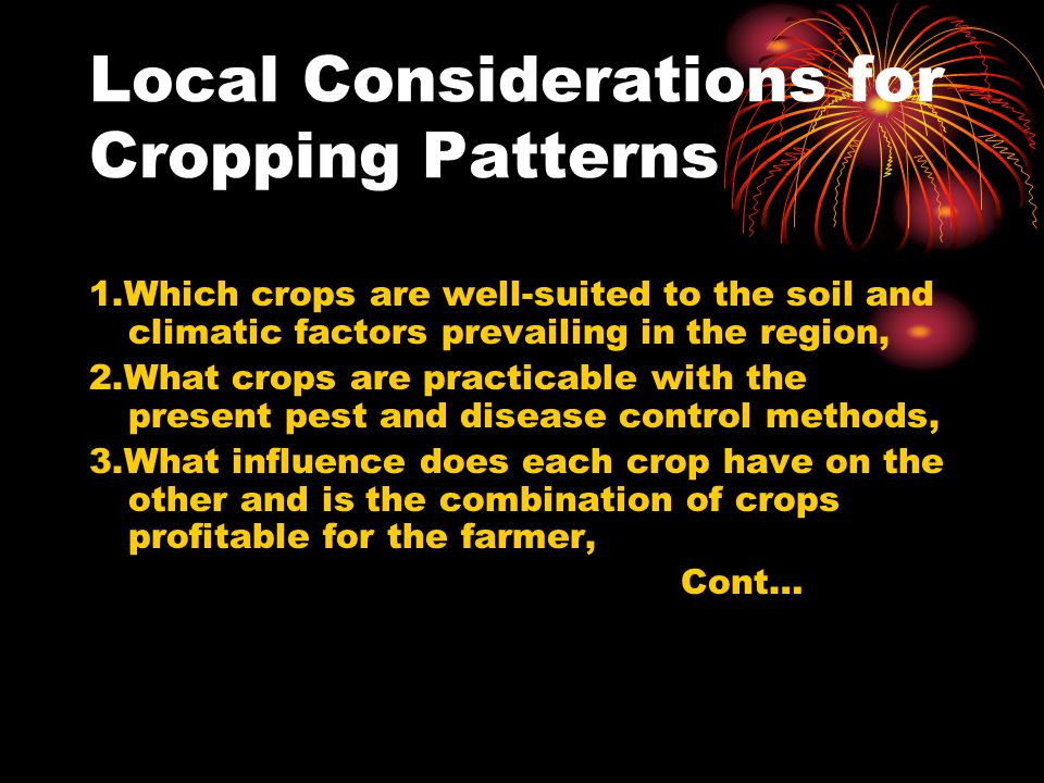Local Considerations for Cropping Patterns