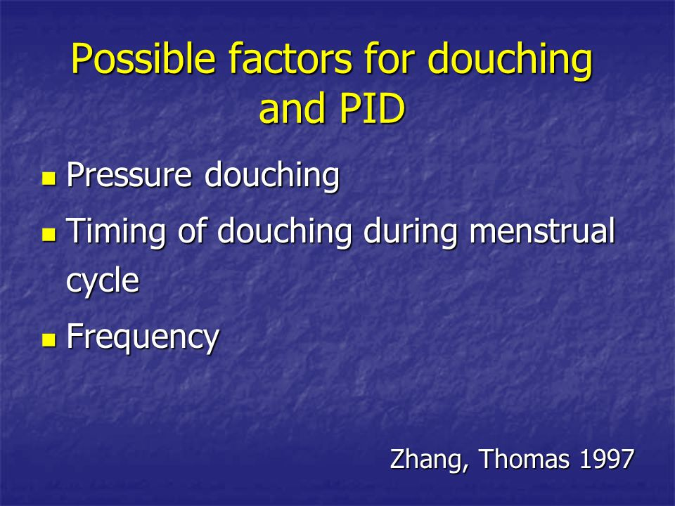 Possible factors for douching and PID
