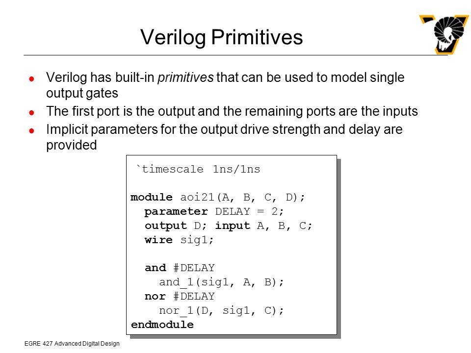 Verilog Primitives `timescale 1ns/1ns